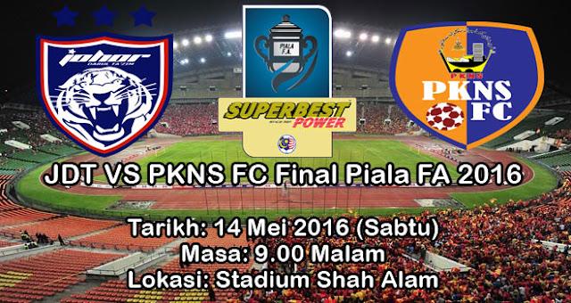JDT vs PKNS FC Keputusan Terkini Final Piala FA 2016