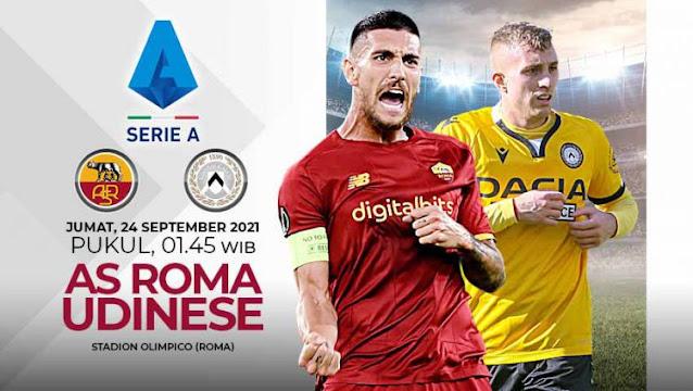 Prediksi Liga Serie A Italia Super Big Match : AS Roma vs Udinese