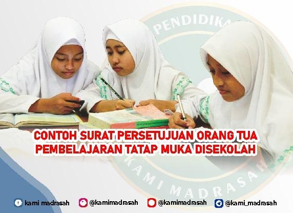 Contoh Surat Persetujuan Orang Tua Untuk Pembelajaran Tatap Muka Di Madrasah Kami Madrasah