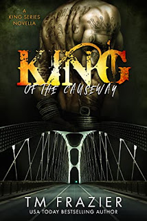 King of the Causeway by TM Frazier