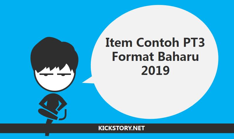 Item Contoh PT3 Format Baharu 2019