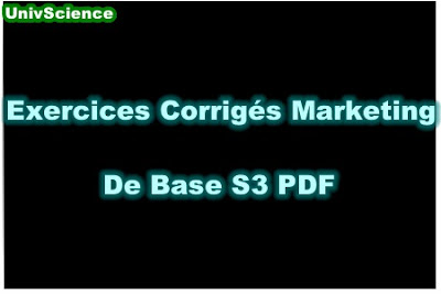 Exercices Corrigés Marketing de Base  S3 PDF.