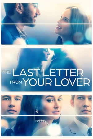 Download The Last Letter from Your Lover (2021) Dual Audio {Hindi-English} Movie 480p | 720p | 1080p BluRay 400MB | 1GB