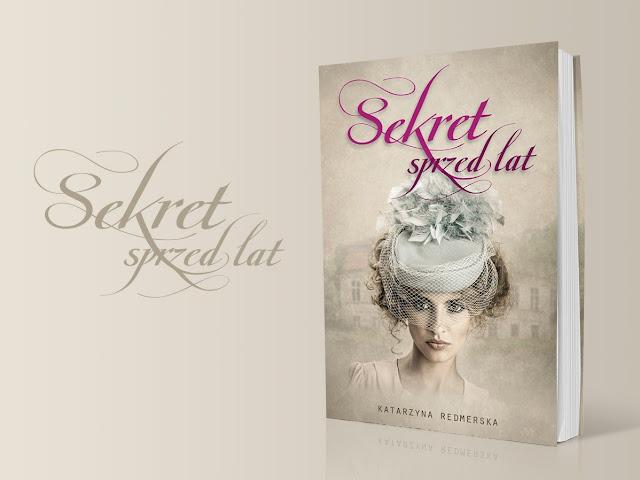 Sekret sprzed lat – Katarzyna Redmerska.  Zapowiedź