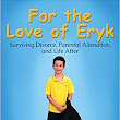 Book Review-For the Love of Eryk by Rod McCall