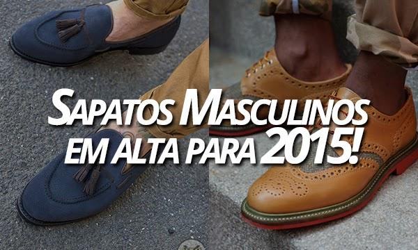 ec331c47a Abaixo coloquei Sugestões de 5 modelos de Sapatos Masculinos que estão bem  em alta agora pra Primavera/Verão 2014/15! Também separei algumas fotos pra  ...