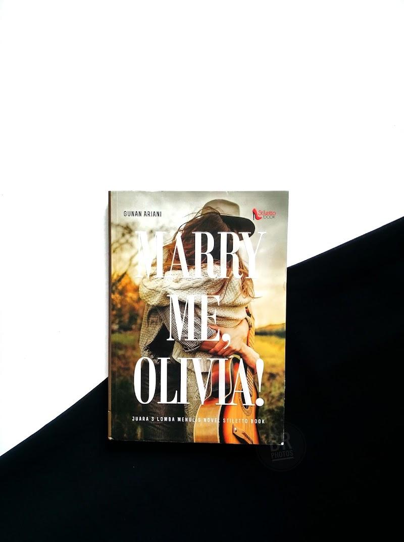 Marry Me, Olivia! Sebuah Kisah Persahabatan Karya Gunan Ariani