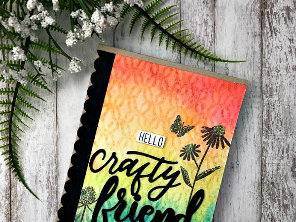 Hello Crafty Friend