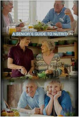 A senior's Guide to Nutrition, Senior Liviing Guide