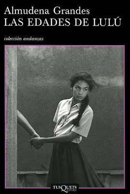 Edades de Lulú Almudena Grandes Venus Rey Jr
