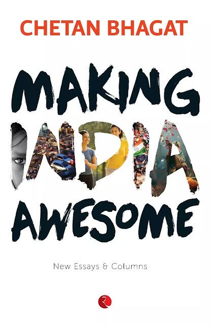 Making India Awesome : Chetan Bhagat Books PDF