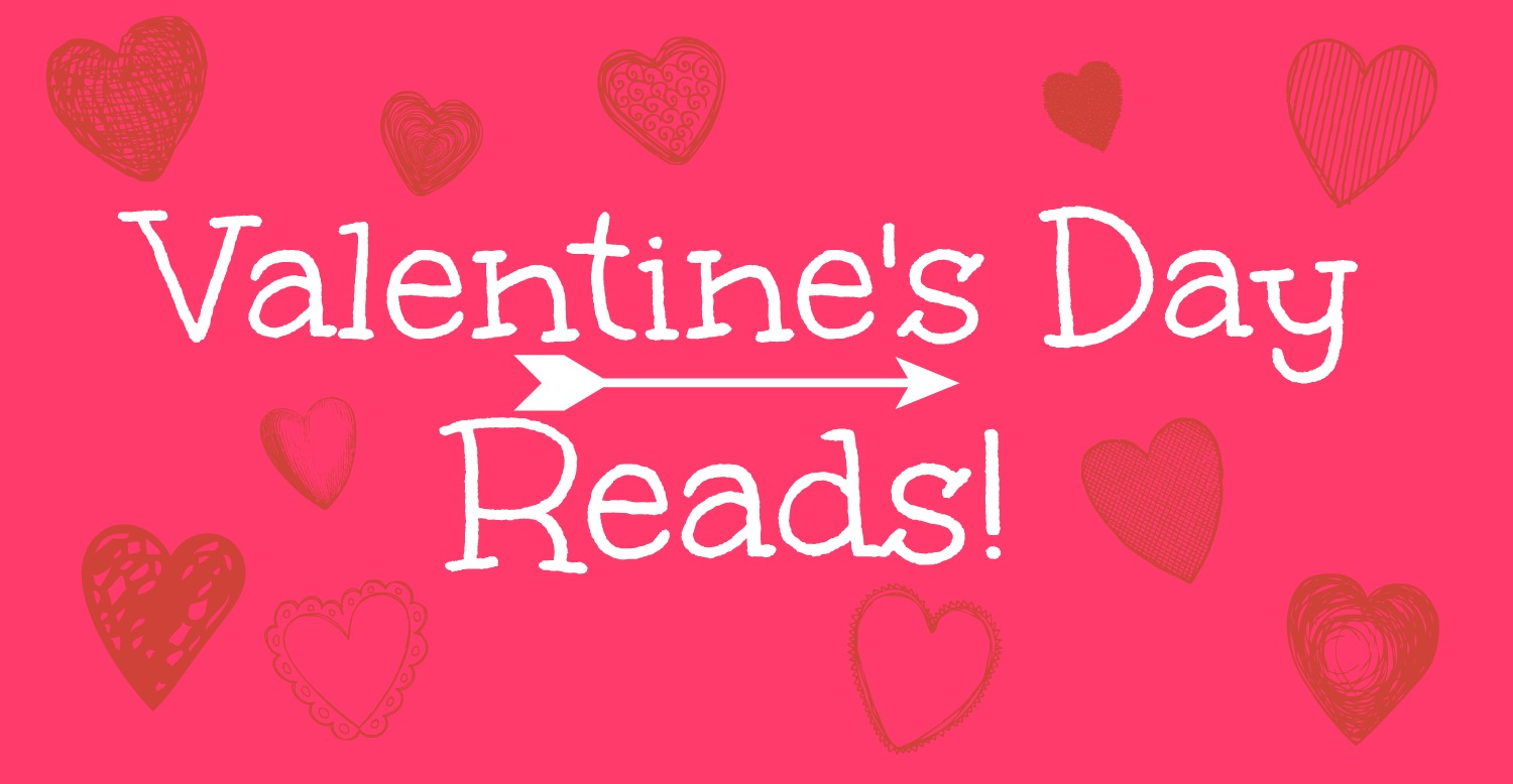 Just another teen reading books: Valentine's Day Reads!