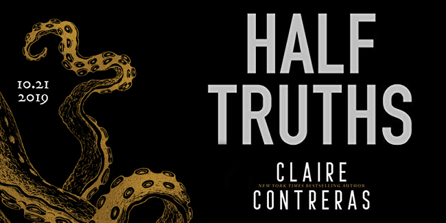 Image result for half truths claire contreras