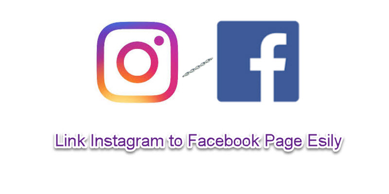 Link Instagram to Facebook Page Easily