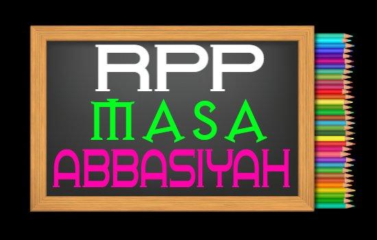 RPP PAI Kelas 8 Semester 2 Tahun 2020/2021, Materi Sejarah Pertumbuhan Ilmu Pengetahuan Masa Abbasiyah