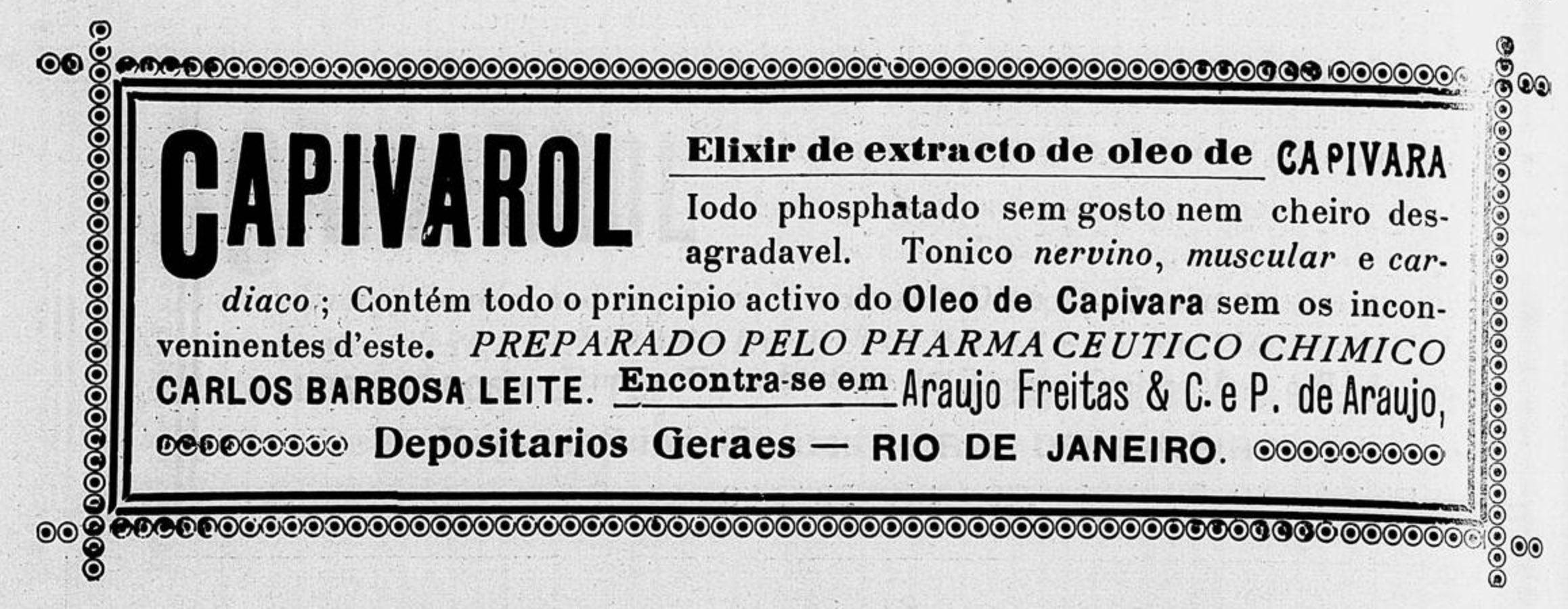 Anúncio veiculado em 1913 do óleo de capivara da marca Capivarol