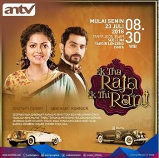 Sinopsis Ek Tha Raja Ek Thi Rani Episode 45-47 (Versi ANTV)