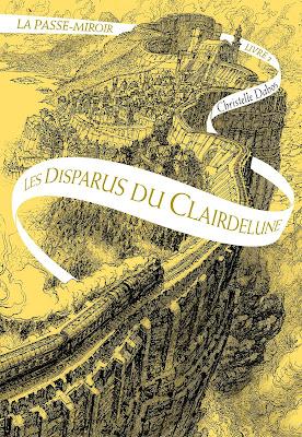 Les disparus du Clairdelune (Tome 2) de Christelle Dabos