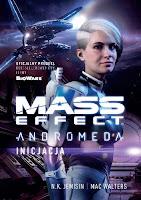 """Mass effect. Andromeda: Inicjacja"" – Nora K. Jemisin, Mac Walters"