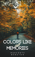 Colors Like Memories