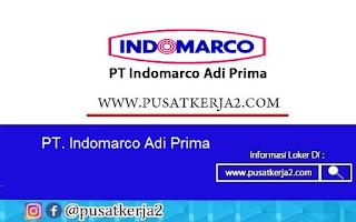 Lowongan Kerja SMA SMK D3 S1 Agustus 2020 di PT Indomarco Adi Prima