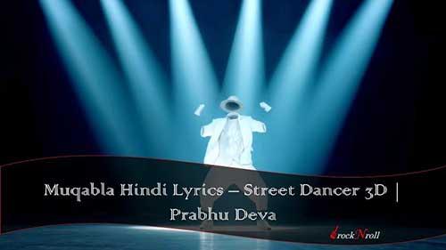 Muqabla-Hindi-Lyrics-Street-Dancer-3D