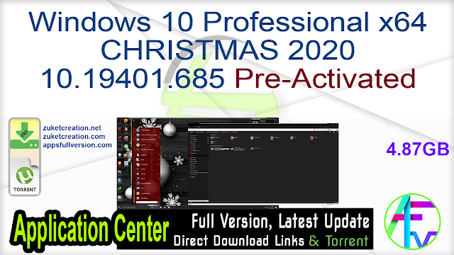 Windows 10 Professional x64 CHRISTMAS 2020 10.19401.685 Pre-Activated