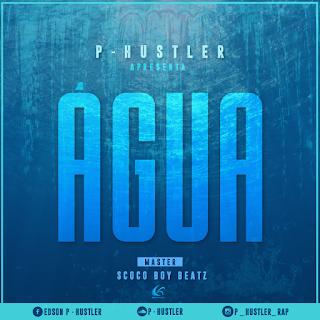 P-hustler - Água