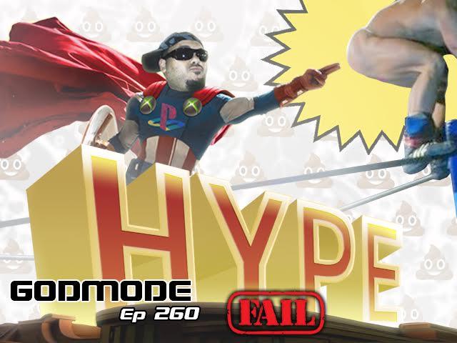 GODMODE 260 - HYPE FAIL!