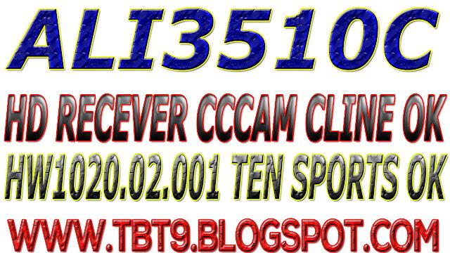 ALI3510C HD RECEIVER HW102.02.001 CCCAM CLINE & WITH POWERVU TEN SPORT OK NEW SOFTWARE