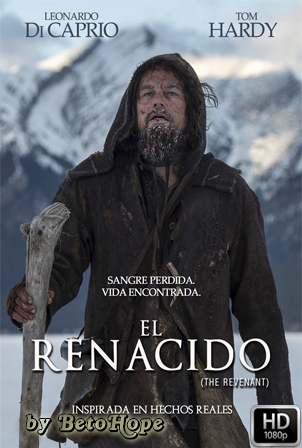 El Renacido [2015] [Latino-Ingles] HD 1080P [Google Drive] GloboTV