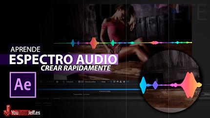 Como Crear un Espectro de Audio After Effects