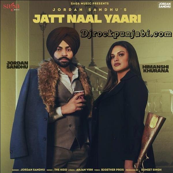 Jatt Naal Yaari Jordan Sandhu Video