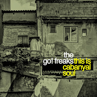The Go! Freaks - This is Cabanyal Soul (2015)