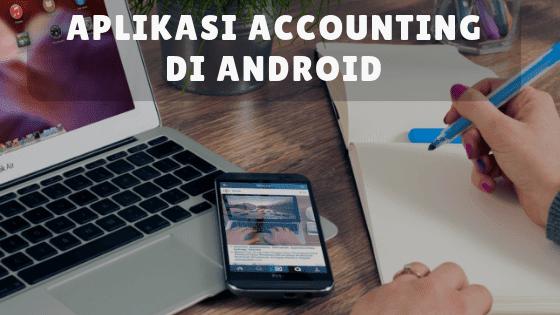 Aplikasi akuntansidi Android