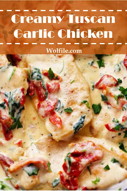 Creamy Tuscan Garlic Chicken