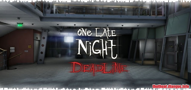 Download Game One Late Night – Deadline Full Cr@ck