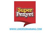 Lowongan Kerja September 2021 di Superpenyet Group Semarang
