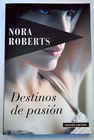 Destinos de pasión – Nora Roberts