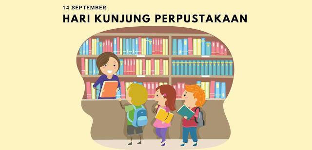 Sejarah Hari Kunjung Perpustakaan 14 September
