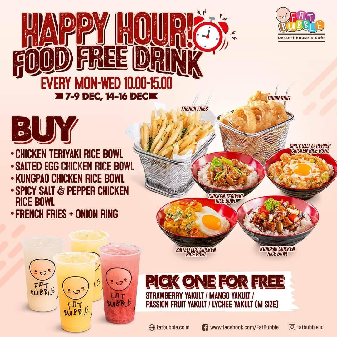 FAT BUBBLE Promo Happy Hour Jajan Makanan GRATIS Minuman