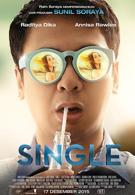 Sinopsis Single (2015) - Film Indonesia