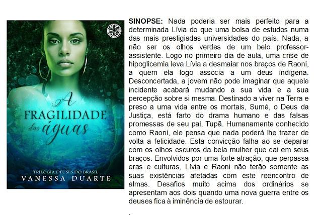 A fragilidade das águas - Vanessa Duarte