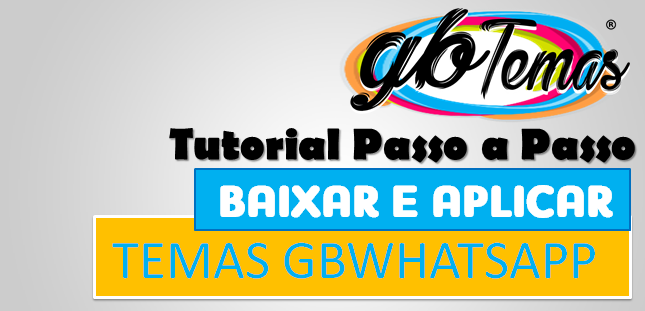 como baixar e aplicar temas gbwhatsapp
