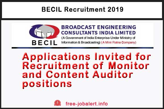 BECIL Recruitment 2019: Applications for Recruitment of Monitor and Content Auditor positions