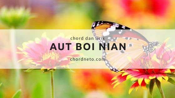 Chord Aut Boi Nian - Viky Sianipar