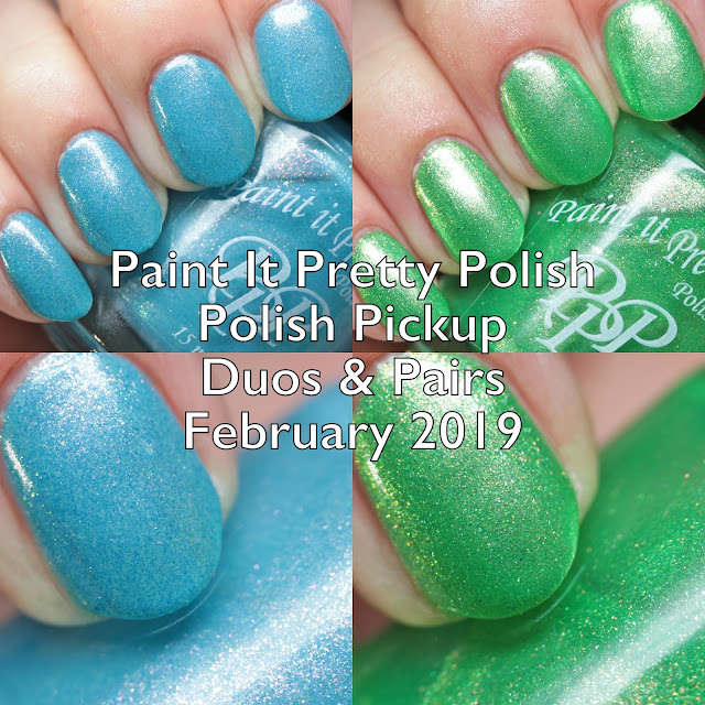 Paint It Pretty Polish Polish Pickup Duos and Pairs February 2019