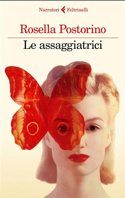 """""""Le assaggiatrici"""" di Rosella Postorino (Narratori Feltrinelli, 2018)"""