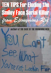 Smiley Face Serial Killer Survival Guide