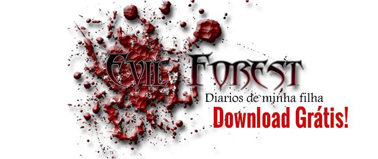 Download grátis: Evil Forest – Diários de minha filha